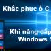 Ổ C bị đầy sau khi nâng cấp lên windows 10